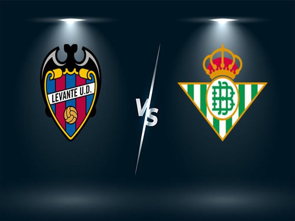 Soi kèo Levante vs Real Betis, 3h30 ngày 30/12
